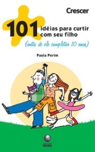 """Livro """"101 Idéias para Curtir com Seu Filho"""""""
